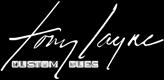 Tony Layne Custom Cues